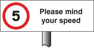 Verge sign - 5mph Please mind your speed 450x150mm (post 800mm)