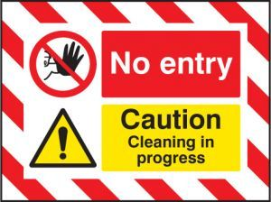Door Screen Sign- No entry Caution cleaning in progress 600x450mm