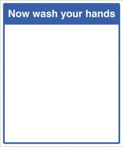 Mirror Message - Now wash your hands 405x485mm