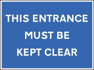 This entrance must be kept clear