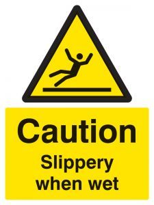 Caution Slippery when wet